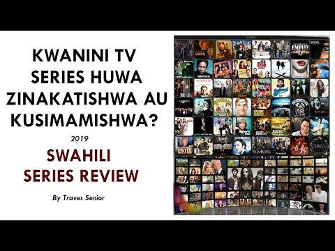 VIDEO: KWANINI TV SERIES HUWA ZINAKATISHWA AU KUSIMAMISHWA?