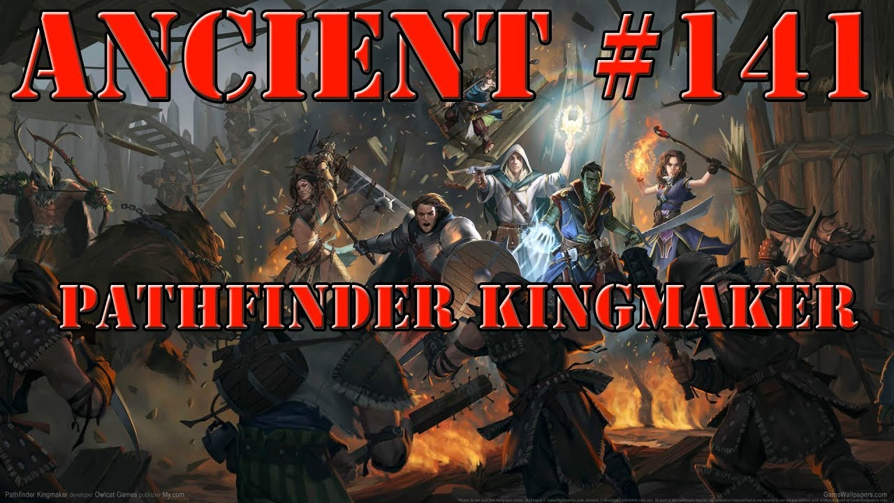 Pathfinder Kingmaker part 141
