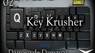 02.Locura frente al teclado (Key Krusher) // Gameplay Español