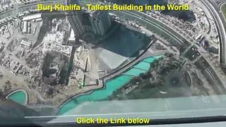 Burj Khalifa Top Floor View - Tallest Building In The World