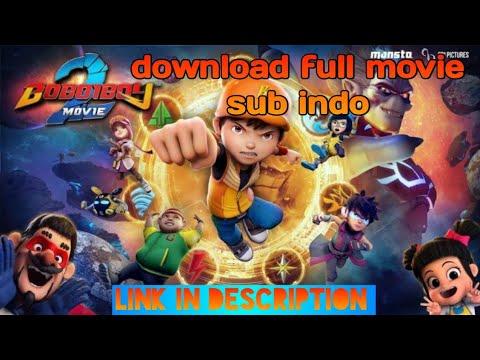 Streaming Film Boboiboy The Movie 2 Full Movie Sub Indo ...