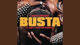 Busta Rhymes - It aint safe no more