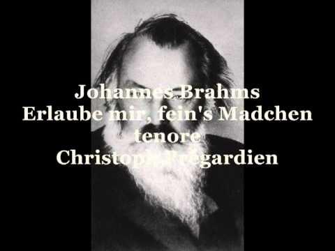 Brahms Johannes, Erlaube mir, fein