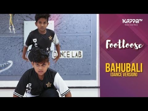 Bahubali(Dance Version) - Aryan & Ajay - Footloose - Kappa TV