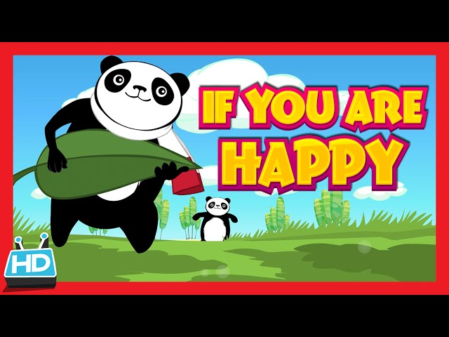 """""""IF YOU ARE HAPPY AND YOU KNOW IT"""" Nursery Rhyme"""