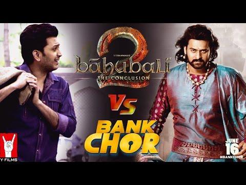 Bank Chor | Chori ke Trailers - Bahubali 2 Vs Bank Chor | Prabhas | Riteish Deshmukh