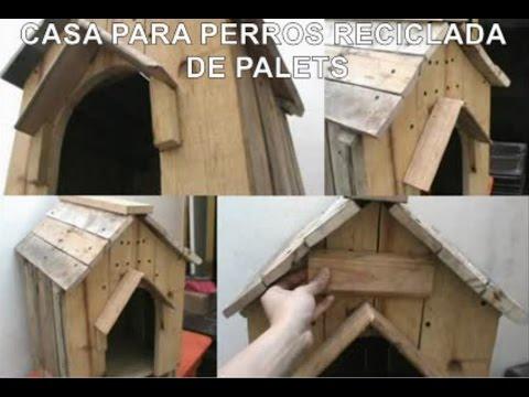 Como hacer una casa para perro diy reciclando pallets for Como amueblar una casa