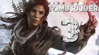 Прохождение Rise of the Tomb Raider Часть 3 Сибирская Глушь