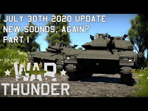 [War Thunder] New Sounds Part 1   July 30th 2020 Update
