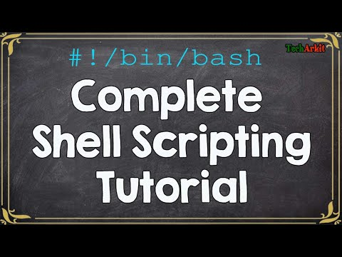 Complete Shell Scripting