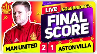 GOLDBRIDGE! Manchester United 2-1 Aston Villa Match Reaction