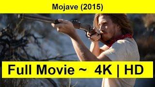 Mojave Full Length'MOVIE 2015