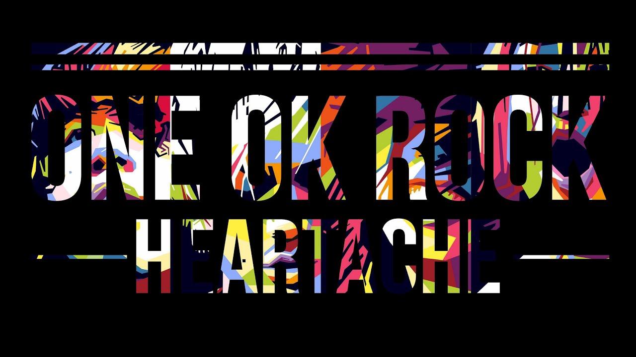 One Ok Rock Heartache