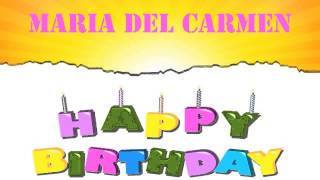 MariadelCarmen   Wishes & Mensajes - Happy Birthday