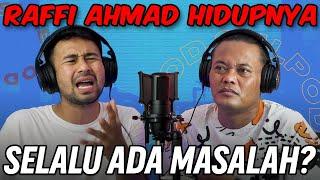 RAFFI AHMAD CERITA MASA LALUNYA!!! FAKTA INI BELUM ADA DI MANA-MANA -SULPOD
