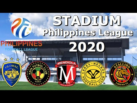 Philippines Football League Stadium 2020 ( Philippines ) 🇵🇭