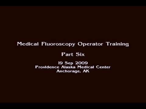 Medical Fluoroscopy Operator Training Part 6