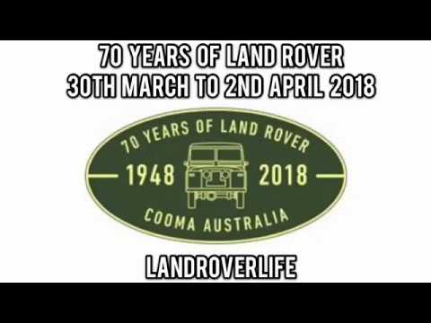 70 Years Of Land Rover 1948 - 2018 Cooma Australia