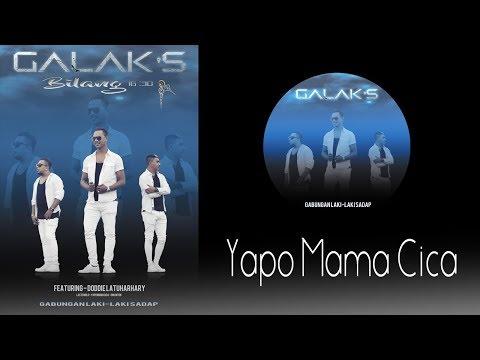 YAPO MAMA CICA_GALAK'S