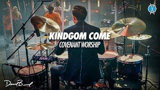 Kingdom Come Drum Cover // Covenant Worship // Daniel Bernard