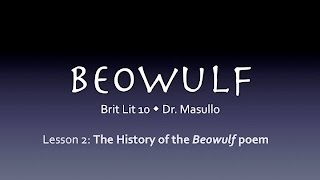 Beowulf, Lesson 2: The history of the Beowulf poem