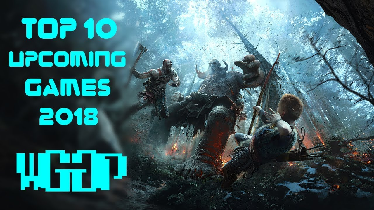 Top 10 Upcoming Games 2018 Ps4 Xbox One Pc Youtube