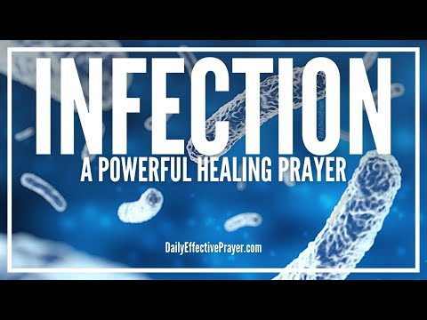 Prayer For Infection - Powerful Healing...