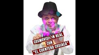 """Cuentero """"COSIACA"""" COSMOVISION Real 2009.mov Espectaculo las montañeradas de cosiaca"""