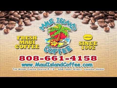 Maui Island Coffee - Lahaina Hawaii