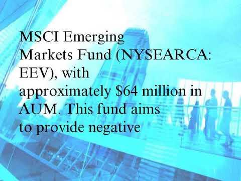The 3 Best ETFs to Short Emerging Markets Equities (EUM, EEM)