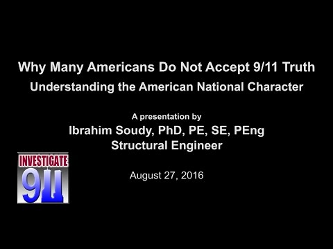 Why Many Americans Do Not Accept 9/11 Truth - Ibrahim Soudy
