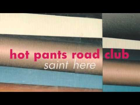 Hot Pants Road Club - St. here