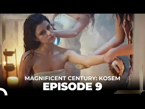 Magnificent Century: Kosem Episode 9 (English Subtitle)
