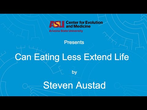 Can Eating Less Extend Life | Steven Austad