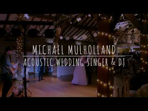 Michael Mulholland - Acoustic Wedding Singer (Northorpe Hall, West Yorkshire)