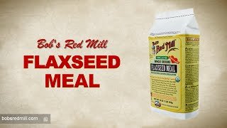 Flaxseed Meal | Bob's Red Mill