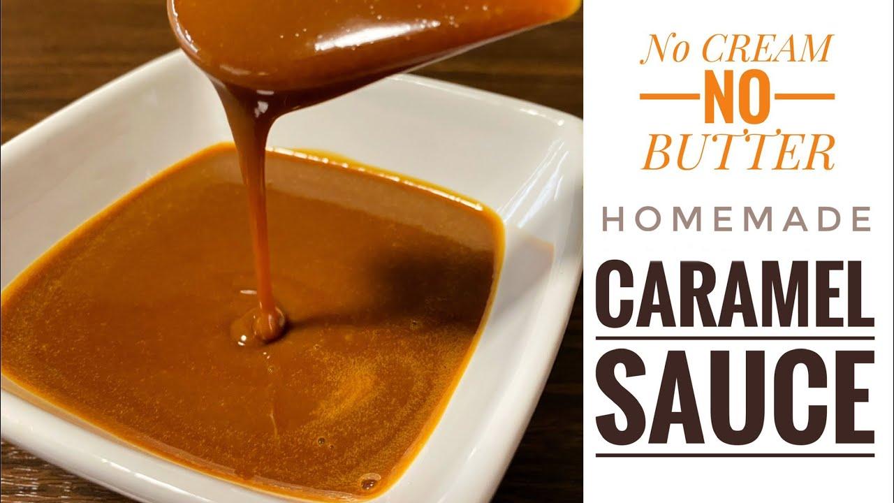 Caramel Sauce Recipe With Cream
