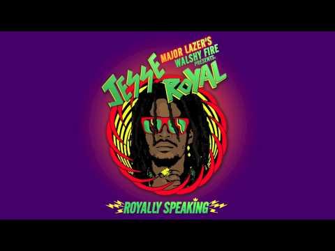 Jesse Royal - Arrested Development (Royally Speaking Mixtape)   Major Lazer's Walshy Fire Presents