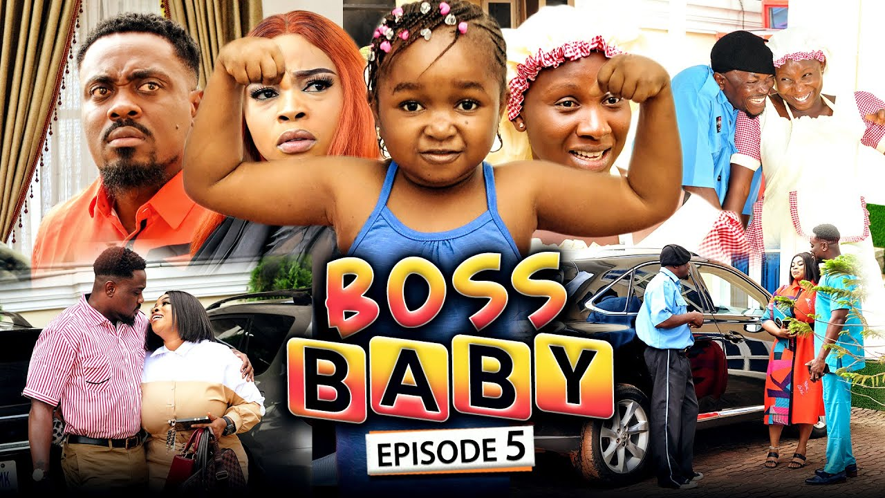 Download BOSS BABY 5 (New Movie) Sonia Uche/Toosweet Annan/Ebube Obio 2021 Trending Nigerian Nollywood Movie