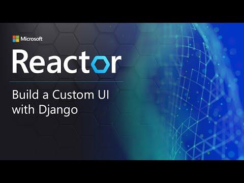 Build a Custom UI with Django