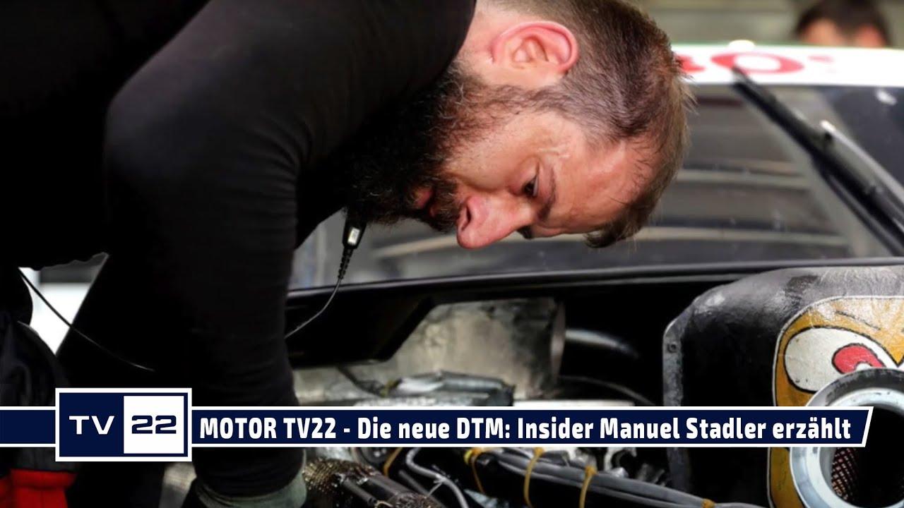 MOTOR TV22: Die neue DTM 2021: Insider und ABT Techniker Manuel Stadler gibt exklusive Einblicke