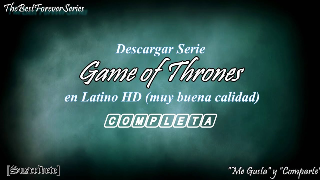 Descargar Juego de Tronos Completa Latino HD FULL HD Mega - YouTube