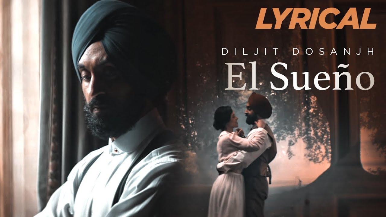 Diljit Dosanjh - El Sueno Lyric Video | Latest Punjabi Song