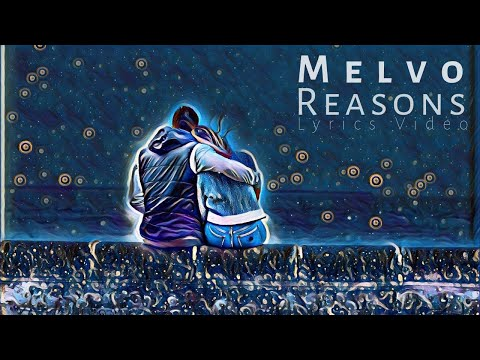 "Melvo - ""Reasons"""