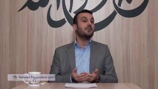 Rahmet Peygamberi (sav) - Sinan Konuk (9.Ders) HD