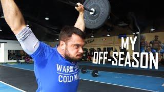 My Off-season / A.TOROKHTIY (weightlifting & crossfit)