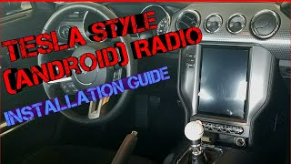 Complete Installation Guide of the Tesla Style (Android) Radio for the 2015-2017 S550 Mustang