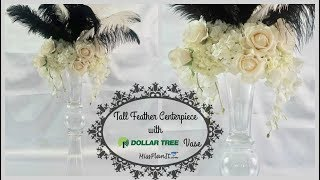 Tall Feather Fun Centerpiece with $3 Dollar Tree Vase | Tall Wedding Centerpiece | Dollar Tree DIY