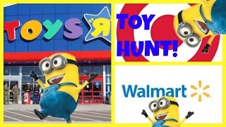 Toy Hunt!! Toys R Us Target Walmart Minions & Shopkins!