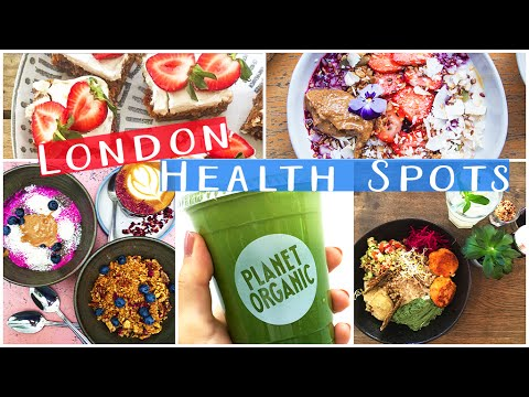 The Best London Health Food Spots!!
